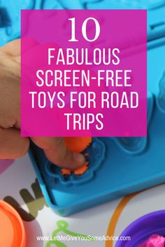 Wondering how to keep your kids entertained? These screen-free toys for road trips offer creative, independent play for your kids as you travel. Advice from a travel mom expert about which toys are the biggest hits in the car on family road trips! #roadtrip #travelwithkids via @someadvice