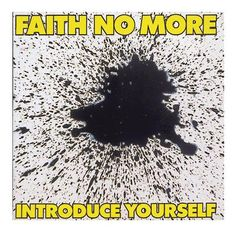 "L'album dei #FaithNoMore intitolato ""Introduce Yourself""."