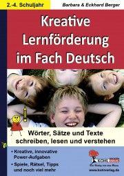 Kreative Lernförderung im Fach Deutsch | Deutsch | Grundschule | Buch-Shop | Unterrichtsmaterialien, Arbeitsblätter & Übungsblätter | Mein-Unterrichtsmaterial.de