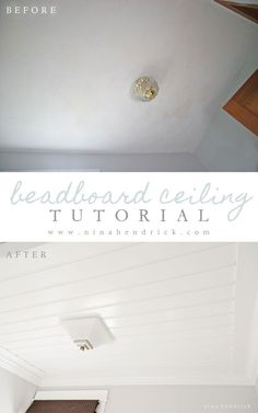 DIY Beadboard Ceiling Tutorial | Learn how to cover a dated, textured, and stained ceiling with a cottage style DIY beadboard ceiling for a…