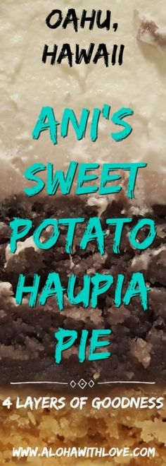 If you're ever in Oahu, Hawaii, make sure you visit this tiny hole-in-the-wall bakery in Halawa. Their pies glide over your tongue like silk. I went there for the first time and bought their locally famous sweet potato haupia pie and it was glorious...