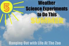 Weather Science At Home from Life At The Zoo - 5 weather science experiments to do this summer {ideas for inside and outside}.