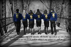 """Our senior FFA officer picture; the quote says, """"The fronts of our jackets say who we are, the backs say where we are from; but nowhere on our FFA jackets does it say where we will go."""""""