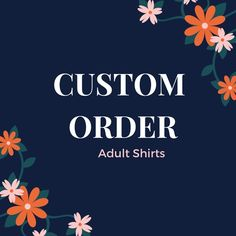 Need some custom shirts made? This is the place to order and pay!   Shirts designs are made out of vinyl and heat pressed onto the shirt. All shirts are made to order how you want it. I work hard on each order and pay attention to all the details.  If need size up to XL to up; please message us, let us know, please allow for shipping in 2 - 3 weeks.  You're own design created by Me just for you!