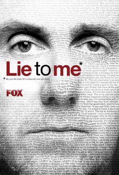 lie to me :)