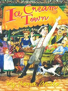 Ice Cream Town - Kindle edition by Arato, Rona. Children Kindle eBooks @ Amazon.com.