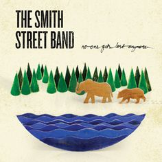 The Smith Street Band, No One Gets Lost Anymore