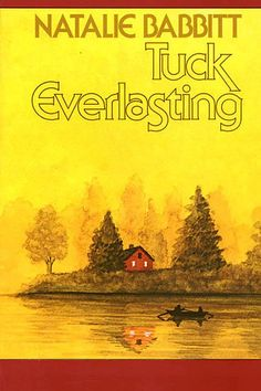 Tuck Everlasting by Natalie Babbitt 1974 - A Lifetime of Books Reading Challenge This Is A Book, I Love Books, Great Books, The Book, Books To Read, My Books, Best Books For Teens, Kindle, Books