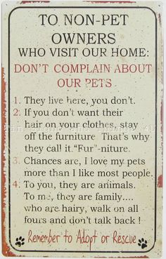 Rules To Non Pet Owners rustic metal sign - funny wall decor for the dog and cat lover on your gift list. Funny Bar Decor. For the Pet Lover. TIN SIGN REPRODUCTION. Material: tin. TIN SIGNS and THINGS 4 U. | eBay!