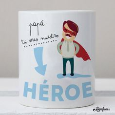 www.mugnificas.es Tazas para regalar. Diseños originales. Frases con diseño. Taza Nuestro Héroe. Angst Im Dunkeln, Wine Cork Projects, Birthday Packages, Pattern Pictures, Project Nursery, Personalized Mugs, Love Gifts, Mr Wonderful, Happy Fathers Day