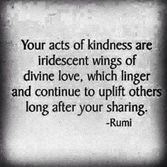 .... continue to uplift..... Rumi
