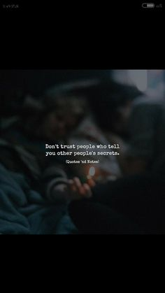 Don't trust people who tell you other people's secrets. Reality Quotes, Mood Quotes, Positive Quotes, Motivation Quotes, Quotes And Notes, Great Quotes, Inspirational Quotes, Wisdom Quotes, True Quotes