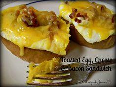 Toasted Egg, Cheese & Bacon Sandwich - So simple & so yummy!