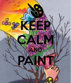 'KEEP CALM AND PAINT ' Poster