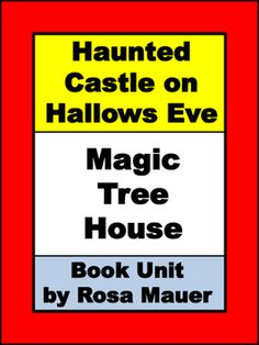 Haunted Castle on Hallows Eve Magic Tree House by Mary Pope Osborne: Receive 6 comprehension questions in task card and worksheet…