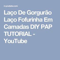 Laço De Gorgurão    Laço Fofurinha Em Camadas  DIY  PAP  TUTORIAL  - YouTube