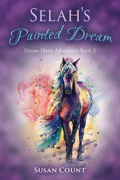 Selah'S Painted Dream (Dream Horse Adventures) (Volume – Paperback Horse Adventure, Horse Story, Horse Books, Dream Book, Book Writer, Book Girl, Chapter Books, Children's Literature, Book Review