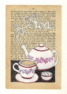 "Copy a page of favorite book onto ""antique paper"" and put behind glass frame with picture of favorite cup of tea for kitchen"