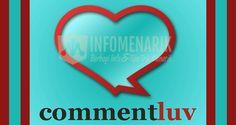 Cara Mudah Mencari Blog Yang Memasang CommentLuv Untuk Mendapatkan Backlink