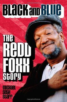 Black and Blue: the Redd Foxx Story by Michael Seth Starr https://www.amazon.com/dp/1557837546/ref=cm_sw_r_pi_dp_x_Nm9IybQXWW0JH