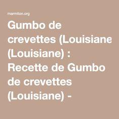 Gumbo de crevettes (Louisiane) : Recette de Gumbo de crevettes (Louisiane) - Marmiton