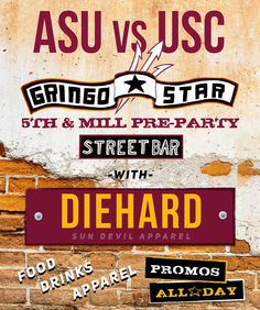 Hey Devils-  Come party at Gringo Star just up from Sun Devil Stadium on Saturday. Lot's of cool stuff will be happening in the hours leading up to kickoff vs USC!