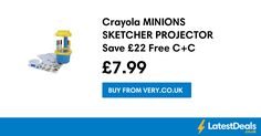 Crayola MINIONS SKETCHER PROJECTOR Save £22 Free C+C, £7.99 at Very.co.uk