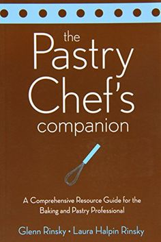 The Pastry Chef's Companion: A Comprehensive Resource Guide for the Baking and Pastry Professional by Glenn Rinsky http://www.amazon.com/dp/0470009551/ref=cm_sw_r_pi_dp_l-y.tb1QDB7DF