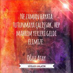 """""""Ne zaman hayata tutunmaya çalışsak hep mahrem yerleri geldi elimize."""" --Oğuz Atay #oguzatay #sözleranlatır"""