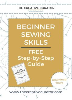 Sewing Beginners - Click through for your FREE Sewing Guide | The Creative…