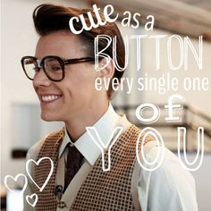 """Cute as a button, every single one of you!"" -Marcel"