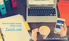 how to make money online using zazzle