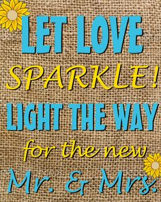 """""""let love sparkle"""" sign to put up to show guests where sparklers are at for the wedding"""
