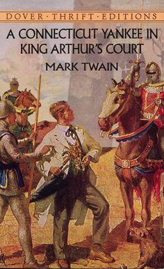 A Connecticut Yankee in King Arthurs Court by Mark Twain