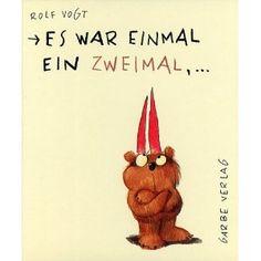 Es war einmal ein Zweimal. ( Ab 4 J.): Amazon.de: Rolf Vogt: Bücher