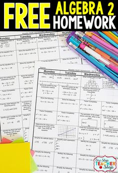 Free Math Homework for Algebra 2. This Algebra 2 math homework is aligned with the common core math standards. Can also be used as warm-ups or bell wringers.