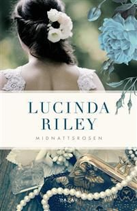 A Bookaholic Swede: Midnight Rose by Lucinda Riley (SWE/ENG)