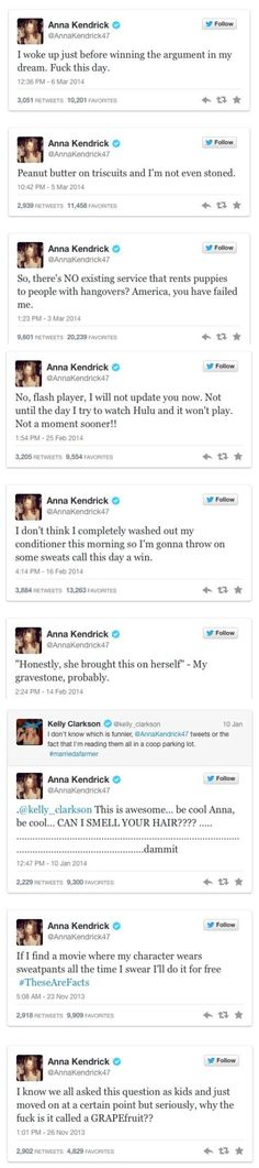 Anna Kendrick tweets the best shit ever. I seriously love Anna Kendrick!