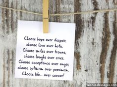Cancer recovery hope quote choose life smiles optimism