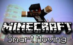 Smart Moving Mod 1.7.10/1.7.2/1.6.4/1.5.2
