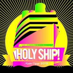 #BoatSwag Holy Ship 2013