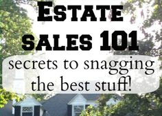 Getting the Best Deals at Estate Sales {Shopping} - DollarStoreHouse.com