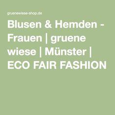 Blusen & Hemden - Frauen | gruene wiese | Münster | ECO FAIR FASHION