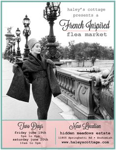 Our Annual French Inspired Flea Market In Snohomish Washington. June 19th and 20th