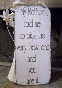 Cute wedding Quotes  I remember saying this while picking off flower petals when I was younger