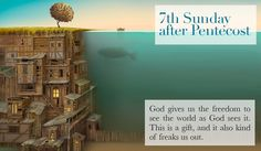 7th Sunday after Pentecost 2013. Sermon: https://www.youtube.com/watch?v=WeJr_Gb0pOc Featured Artist: Unkown