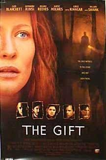 The Gift - Cate Blanchett, Giovanni Ribisi, Greg Kinear, Keanu Reeves & Hilary Swank