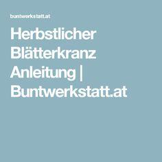 Herbstlicher Blätterkranz Anleitung | Buntwerkstatt.at