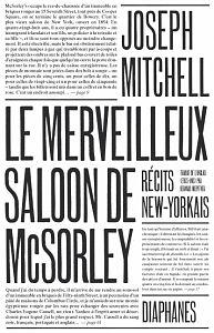 diaphanes - Joseph Mitchell: Le Merveilleux saloon de McSorley