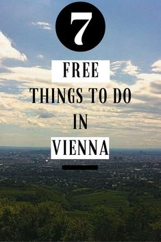 My friend Nadine is born and raised in the city of music and shares 7 free things to do in Vienna to experience the Austrian capital on a shoestring!